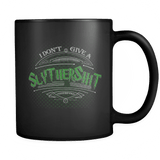 I Don't Give A Gryffindamn Slythershit Hufflefuck Ravencrap Mug - Funny Offensive Vulgar Fan Coffee Cup (Slythershit) Drinkware teelaunch black