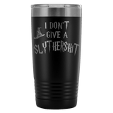 I Don't Give A Slythershit Engraved 20oz Tumbler Cup - Funny Offensive Parody Beer Wine Mug Tumblers teelaunch Black