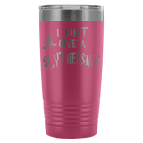 I Don't Give A Slythershit Engraved 20oz Tumbler Cup - Funny Offensive Parody Beer Wine Mug Tumblers teelaunch Pink