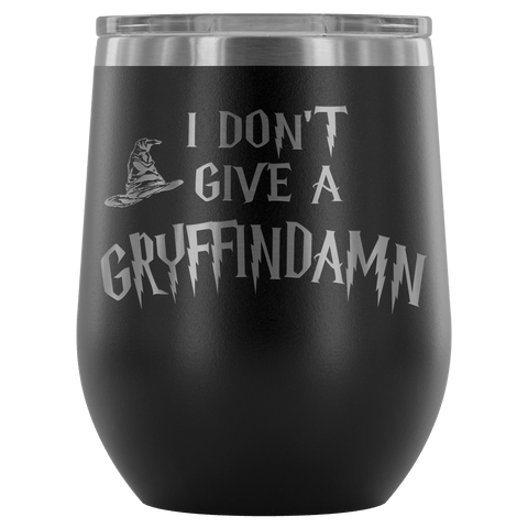 I Don't Give A Slythershit Ravencrap Hufflefuck Gryffindamn Engraved 12oz Wine Tumbler Cup - Funny Offensive Parody Mug (Gryffindamn) - Luxurious Inspirations