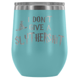 I Don't Give A Slythershit Ravencrap Hufflefuck Gryffindamn Engraved 12oz Wine Tumbler Cup - Funny Offensive Parody Mug (Slythershit) Wine Tumbler teelaunch Light Blue