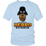 I Find Your Lack Of Beard Disturbing Shirt - Funny Dark Side Movember Beards Tee - Luxurious Inspirations