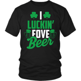 I Luckin Fove Beer Shirt - Funny Patricks Day Irish Drinking Tee T-shirt teelaunch District Unisex Shirt Black S