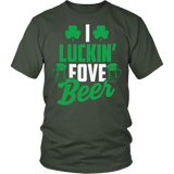 I Luckin Fove Beer Shirt - Funny Patricks Day Irish Drinking Tee T-shirt teelaunch District Unisex Shirt Olive S