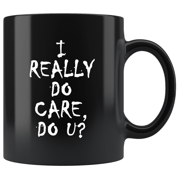 I Really Do Care Do You U U? Mug Melania Trump immigration Anti Border Children Don't Coffee Cup - Luxurious Inspirations