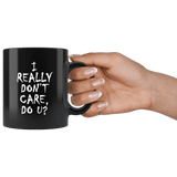 I Really Don't Care Do You U U? Mug Melania Trump immigration Anti Border Children Coffee Cup Drinkware teelaunch