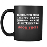 I Remember Being Able To Get Up Without Making Sound Effects Mug - Funny Gift Drinkware teelaunch