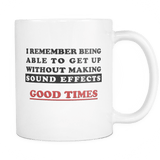 I Remember Being Able To Get Up Without Making Sound Effects Mug - Funny Gift - Luxurious Inspirations