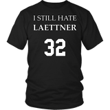 I Still Hate Laettner Shirt - Funny 32 Fan Tee T-shirt teelaunch District Unisex Shirt Black S