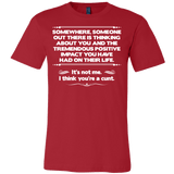 I Think You're A Cunt Shirt - Funny Offensive Tee T-shirt teelaunch Canvas Mens Shirt Red S