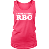 I Workout Like RBG Ladies Tank Top T-shirt teelaunch District Womens Tank Neon Pink S