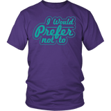 I Would Prefer Not To Shirt T-shirt teelaunch District Unisex Shirt Purple S