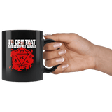 I'd Crit That Double Damage Mug - Funny DND D&D DM D20 RPG Coffee Cup - Luxurious Inspirations