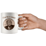 I'm In A Cent Funny Trump Double Meaning Mug Im innocent Parody Pro Anti Trump Joke White Coffee Cup - Luxurious Inspirations
