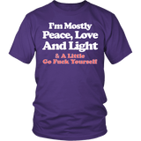I'm Mostly Peace Love And Light Shirt - Funny Offensive Tee T-shirt teelaunch District Unisex Shirt Purple S