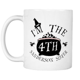 I'm the Fourth Sanderson Sister Mug - Funny Hocus Pocus Halloween Coffee Cup Drinkware teelaunch
