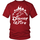 I'm With My Crazy Disney Wife Shirt - Funny Travel Husband Tee T-shirt teelaunch District Unisex Shirt Red S