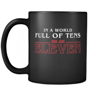 In A World Full Of Tens Be An Eleven Mug - Funny Retro 80s TV Fan Coffee Cup Drinkware teelaunch