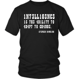 Intelligence is the Ability to Adapt to Change Shirt - Funny Intelligent Decoder Tee T-shirt teelaunch District Unisex Shirt Black S