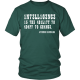Intelligence is the Ability to Adapt to Change Shirt - Funny Intelligent Decoder Tee T-shirt teelaunch District Unisex Shirt Dark Green S