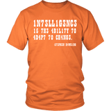 Intelligence is the Ability to Adapt to Change Shirt - Funny Intelligent Decoder Tee T-shirt teelaunch District Unisex Shirt Orange S