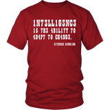 Intelligence is the Ability to Adapt to Change Shirt - Funny Intelligent Decoder Tee T-shirt teelaunch District Unisex Shirt Red S