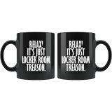It's Just Locker Room Treason Mug - Funny Anti-Trump Trump Impeach Coffee Cup Drinkware teelaunch