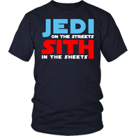 Jedi On The Streets Sith In The Sheets Shirt - Funny Wars Tee - Luxurious Inspirations