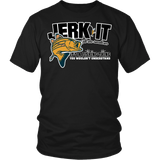 Jerk It Till She Swallows It It's A Fishing Thing Shirt - Funny Offensive Fish Fisherman Joke Tee T-shirt teelaunch District Unisex Shirt Black S