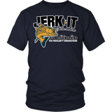 Jerk It Till She Swallows It It's A Fishing Thing Shirt - Funny Offensive Fish Fisherman Joke Tee T-shirt teelaunch District Unisex Shirt Navy S
