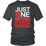 Just One Before I Die DND T-Shirt T-shirt teelaunch District Unisex Shirt Charcoal S