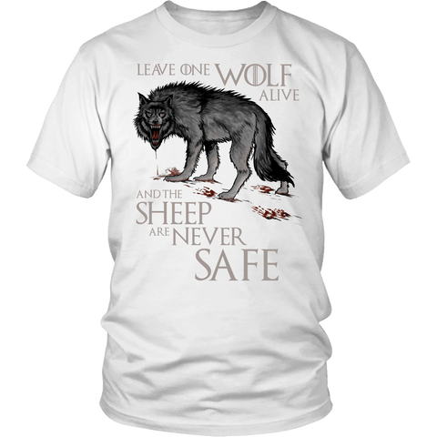 Leave One Wolf Alive And The Sheep Are Never Safe Shirt - Fan Tee T-shirt teelaunch District Unisex Shirt White S