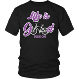Life Is Good Bike Shirt - Bicycle Cycling Cyclist Racing Race Tee - Luxurious Inspirations
