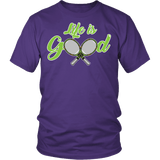 Life Is Good Tennis Shirt - Funny sports Athlete Player Sports Tee T-shirt teelaunch District Unisex Shirt Purple S