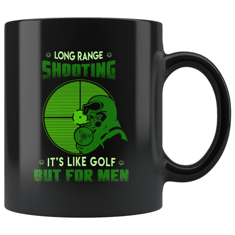 Long Range Shooting It's Like Golf But For Men Mug - Luxurious Inspirations