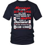 Marriage Is Like A Deck Of Cards Shirt - Funny Married Clever Tee - Luxurious Inspirations