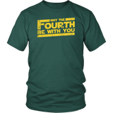 May The Fourth Be With You Shirt - Funny 4th Of May Geek Fan Adult Unisex Mens Womens Tee T-Shirt T-shirt teelaunch District Unisex Shirt Dark Green S