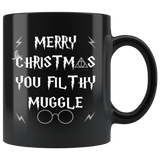 Merry Christmas You Filthy Muggle Mug - Funny Xmas Adult Humor Offensive Crude Not Today Coffee Cup - Luxurious Inspirations