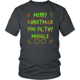 Merry Christmas You Filthy Muggle Shirt - Funny Xmas Adult Humor Offensive Crude T-Shirt T-shirt teelaunch District Unisex Shirt Charcoal S