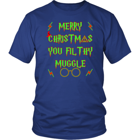 Merry Christmas You Filthy Muggle Shirt - Funny Xmas Adult Humor Offensive Crude T-Shirt T-shirt teelaunch District Unisex Shirt Royal Blue S