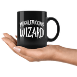 Mugglefucking Wizard Mug - Funny Not Today Mugglefucker Slythershit Ravencrap Hufflefuck Gryffindamn Vulgar Coffee Cup - Luxurious Inspirations