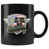 My Son Has Your Back Mug - Proud Army Mom Military Veteran Coffee Cup - Luxurious Inspirations