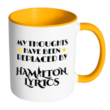My Thoughts Have Been Replaced By Hamilton Lyrics Mug - Funny Broadway Alexander Quote Coffee Cup Drinkware teelaunch Accent Mug - Orange