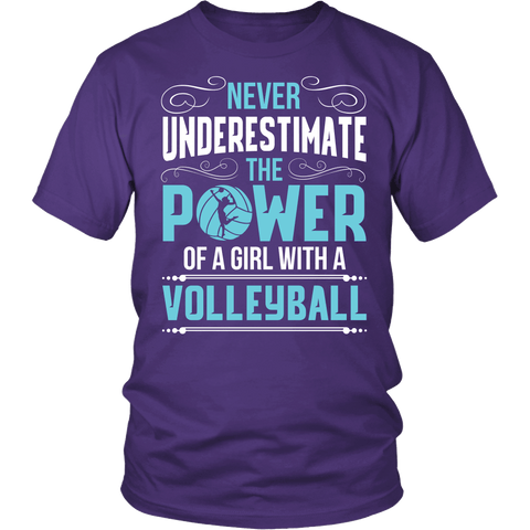 Never Underestimate The Power Of A Girl With A Volleyball Shirt - Funny Sports Tee - Luxurious Inspirations