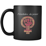 Nevertheless She Persisted Mug - Luxurious Inspirations