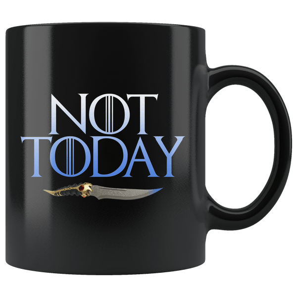 Not Today Arya Mug - Funny GOT Fan Ice Add You To The List Coffee Cup Drinkware teelaunch Black