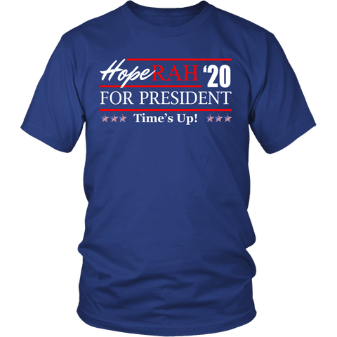 Oprah 2020 For President Shirt - Hoperah Hope Time's Up Election Anti-Trump Tee T-shirt teelaunch District Unisex Shirt Royal Blue S