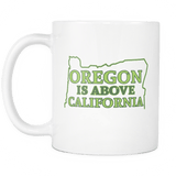 Oregon Is Above California Mug - Funny Offensive Geography Fact Coffee Cup - Luxurious Inspirations