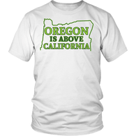 Oregon Is Above California Shirt - Funny Offensive Geography Fact Tee T-shirt teelaunch District Unisex Shirt White S