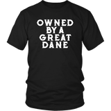 Owned By A Great Dane T-Shirt - Funny Greatdane Lovers Mom Dad Puppy Tee Shirt T-shirt teelaunch District Unisex Shirt Black S